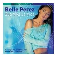 Purchase Belle Perez - Que Viva La Vida (Cd 1)