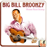 Purchase Big Bill Broonzy - House Rent Stomp
