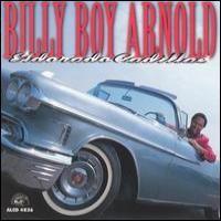 Purchase Billy Boy Arnold - Eldorado Cadillac