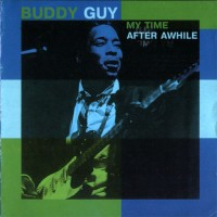 Purchase Buddy Guy - My Time After Awhile