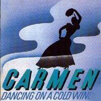 Purchase Carmen - Dancing On A Cold Wind