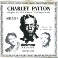 Purchase Charley Patton - Complete Recorded Works, Vol. 3 (1929-1934)