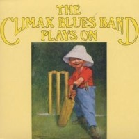 Purchase Climax Blues Band - Plays On (Vinyl)