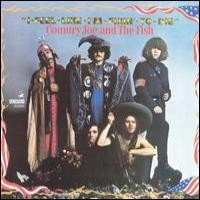 Purchase Country Joe & The Fish - I-Feel-Like-I'm-Fixin'-To-Die