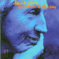 Purchase Daevid Allen - Dreamin' A Dream