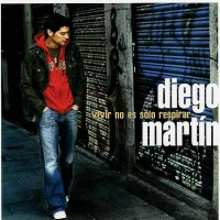 Purchase Diego Martin - Vivir No Es Solo Respirar