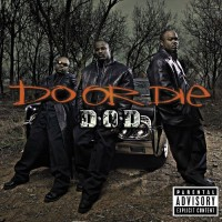 Purchase Do Or Die - D.O.D