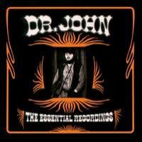 Purchase Dr. John - The Essential Recordings