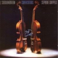 Purchase Dr. L. Subramaniam & Stephane Grappelli - Conversations