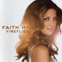 Purchase Faith Hill - Fireflies