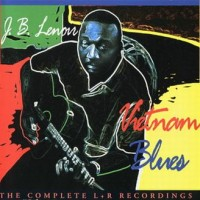 Purchase J.B. Lenoir - Vietnam Blues