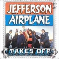 Purchase Jefferson Airplane - Jefferson Airplane Takes Off (Remastered 2003)
