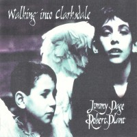 Purchase Jimmy Page & Robert Plant - Walking Into Clarksdale