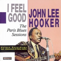 Purchase John Lee Hooker - I Feel Good
