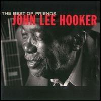 Purchase John Lee Hooker - The Best Of Friends