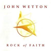 Purchase John Wetton - Rock Of Faith