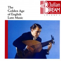 Purchase Julian Bream - The Golden Age of English Lute Music