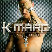 Purchase K-Maro - La Good Life