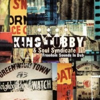 Purchase King Tubby & Soul Syndicate - Freedom Sounds In Dub