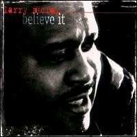 Purchase Larry McCray - Believe It