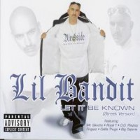 Purchase Lil Bandit - Let It Be Known