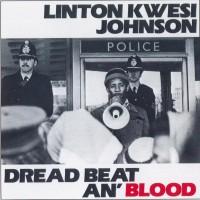 Purchase Linton Kwesi Johnson - Dread Beat An' Blood