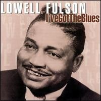 Purchase Lowell Fulson - I've Got The Blues
