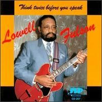 Purchase Lowell Fulson - Think Twice Before You Speak