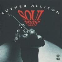 Purchase Luther Allison - Soul Fixin' Man