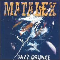 Purchase Matalex - Jazz Grunge