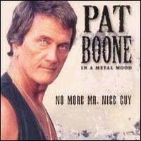 Purchase Pat Boone - In A Metal Mood - No More Mr. Nice Gu y