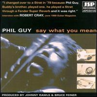 Purchase Phil Guy - Say What You Mean