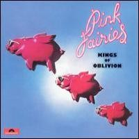 Purchase Pink Fairies - Kings of Oblivion