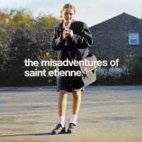 Purchase Saint Etienne - The Misadventures Of Saint Etienne