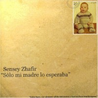 Purchase Sensey Zhafir - Solo Mi Madre Lo Esperaba
