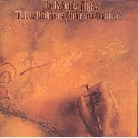 Purchase The Moody Blues - To Our Children's Children's Children