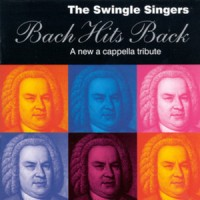 Purchase The Swingle Singers - Bach Hits Back