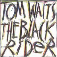 Purchase Tom Waits - The Black Rider