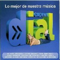 Purchase VA - Cadena Dial - Lo Mejor De Nuestra Musica