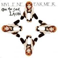 Purchase Mylene Farmer - Que mon coeur lache (single)