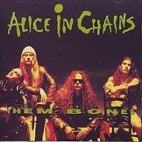 Purchase Alice In Chains - Them Bones