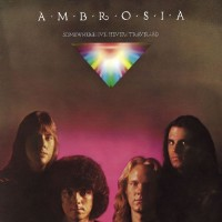 Purchase Ambrosia - Somewhere I've Never Travelled