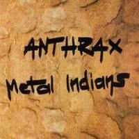 Purchase Anthrax - Metal Indians