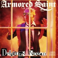 Purchase Armored Saint - Delirious Nomad