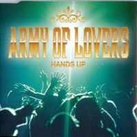Purchase Army Of Lovers - Hands Up (CDS)