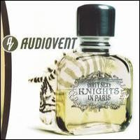 Purchase Audiovent - Dirty Sexy Knights In Paris