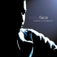 Purchase Babyface - A Collection Of His Greatest Hits