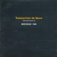 Purchase Bedhead - Transaction De Novo
