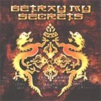 Purchase Betray My Secrets - Betray My Secrets