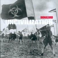 Purchase Biohazard - Uncivilization